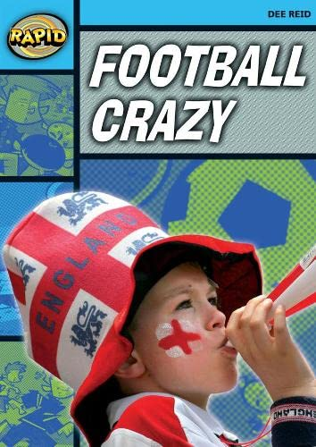 Rapid Reading: Football Crazy (Stage 2, Level 2A) By Dee Reid