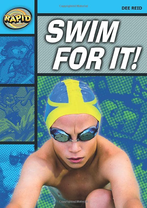 Rapid Reading: Swim For It! (Stage 2 Level 2A) By Dee Reid