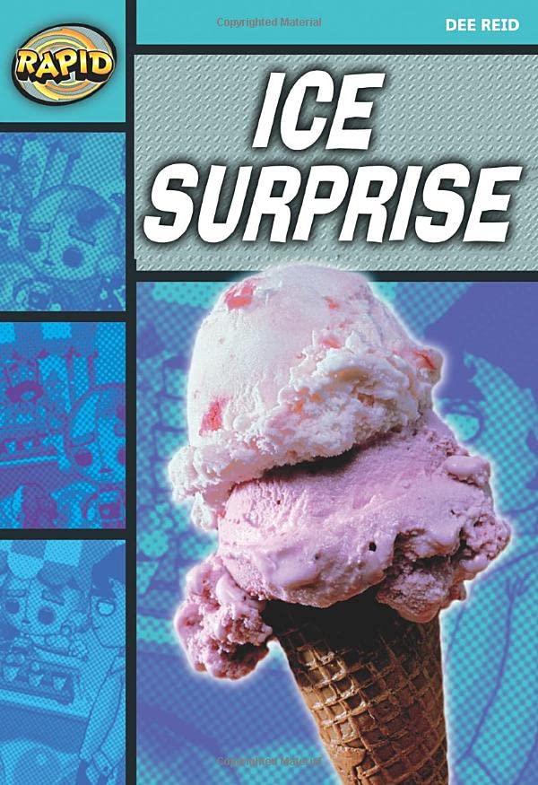 Rapid Reading: Ice Surprise (Starter Level 1A) By Dee Reid