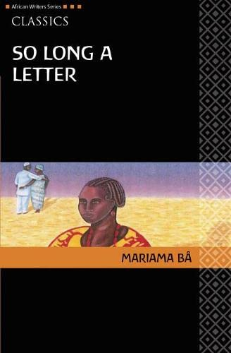 AWS Classics So Long A Letter By Mariama Ba