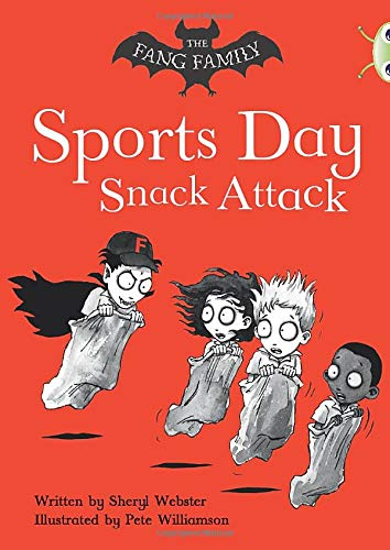 Bug Club Independent Fiction Year Two Gold A The Fang Family: Sports Day Snack Attack By Sheryl Webster