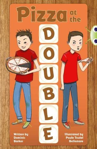 Bug Club Independent Fiction Year 3 Brown B Pizza at the Double By Dominic Barker