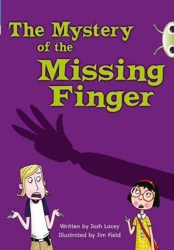 Bug Club Independent Fiction Year 5 Blue A The Mystery of the Missing Finger By Josh Lacey