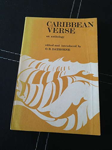 Caribbean Verse By Edited by O.R. Dathorne