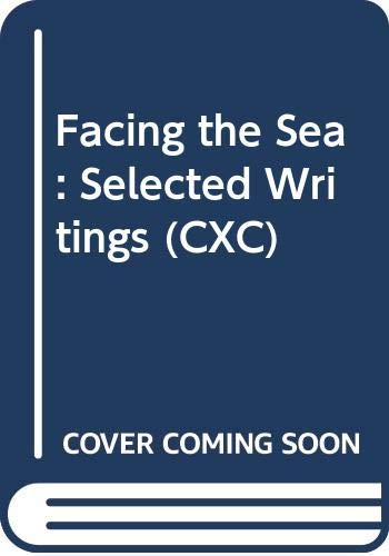 Facing the Sea: Selected Writings (CXC) By Walmsley