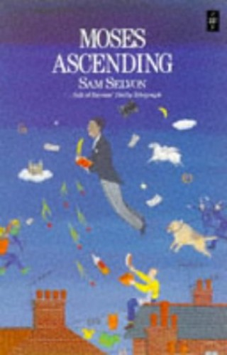 Moses Ascending (Caribbean Writers Series) By Samuel Selvon