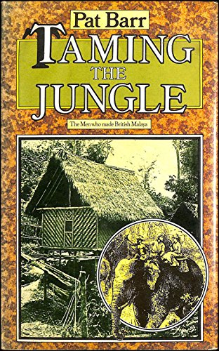 Taming the Jungle By Pat Barr