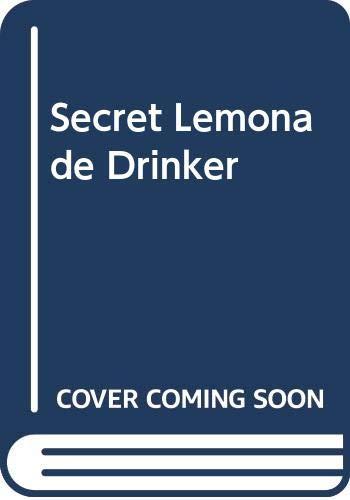 Secret Lemonade Drinker By Guy Bellamy