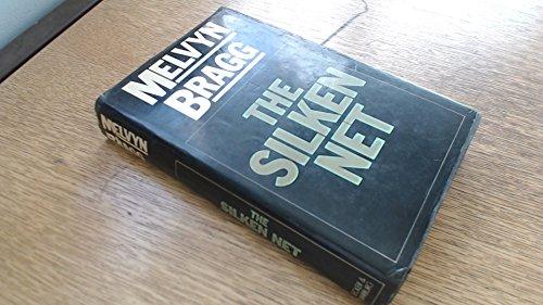 Silken Net By Melvyn Bragg