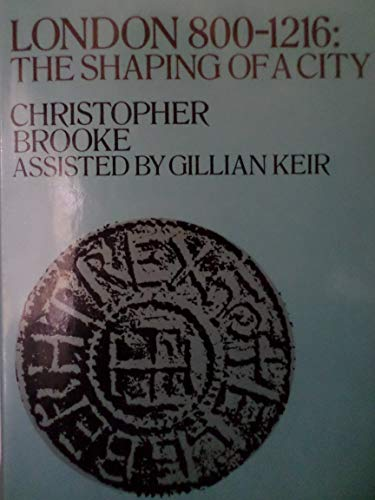London, 800-1216 By Christopher Brooke