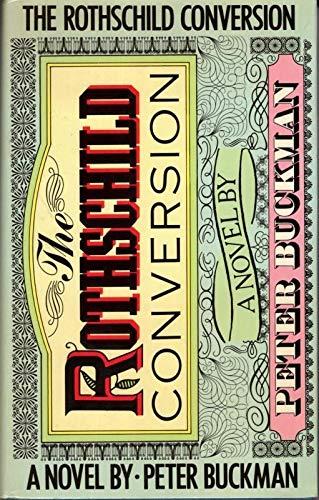 Rothschild Conversion By Peter Buckman