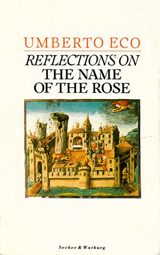 "Reflections on the ""Name of the Rose"" by Umberto Eco"