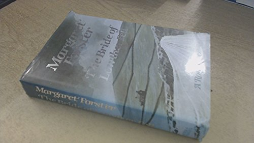Bride of Lowther Fell: A Romance By Margaret Forster