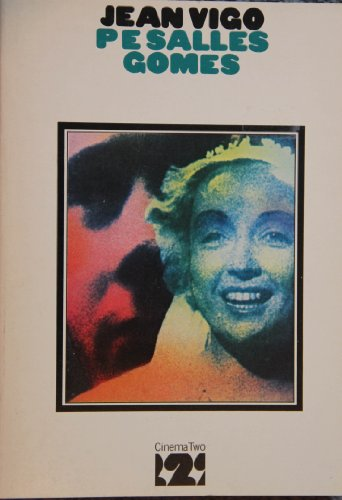 Jean Vigo By P.E.Salles Gomes