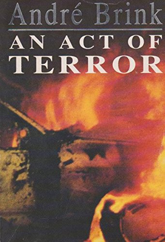 An Act of Terror By Andre Brink