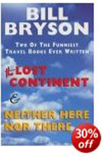 Lost Continent & Neither Here Nor There Omnibus by Bill Bryson