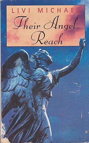 Their Angel Reach By Livi Michael