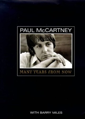 Paul McCartney: Many Years From Now by Barry Miles Hardback Book The Cheap Fast