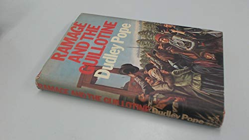 Ramage and the Guillotine By Dudley Pope