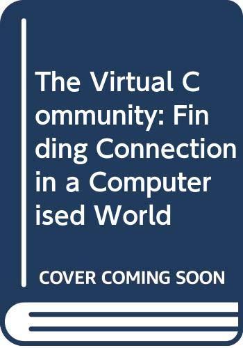 The Virtual Community By Howard Rheingold