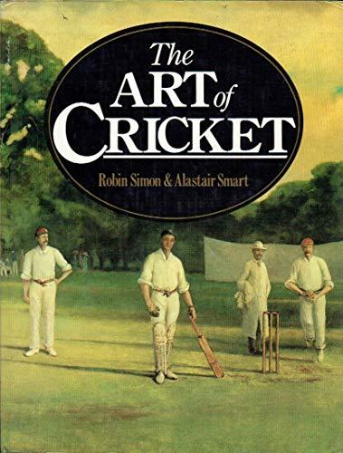 Art of Cricket By Robin Simon