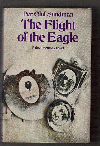 Flight of the Eagle By Per Olof Sundman
