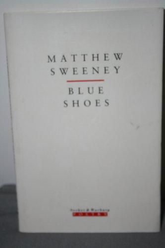 Blue Shoes By Matthew Sweeney