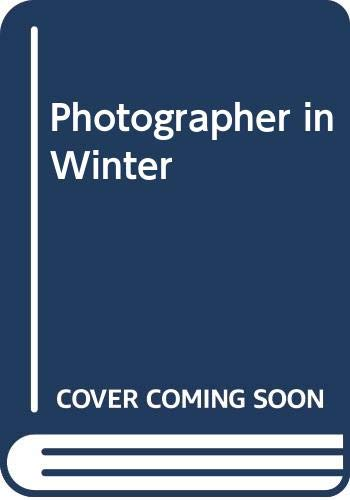 Photographer in Winter By George Szirtes