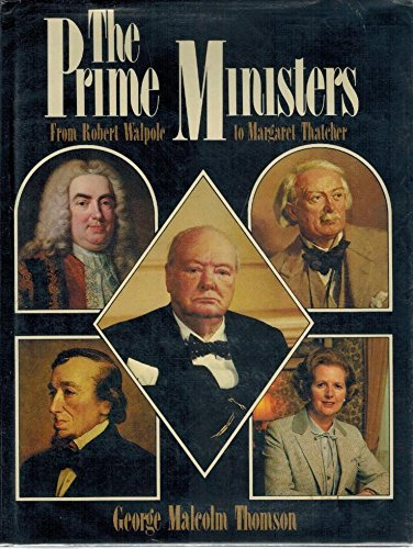 Prime Ministers By George Malcolm Thomson