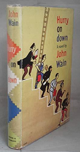 Hurry on Down By John Wain