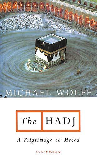 The Hadj By Michael Wolfe