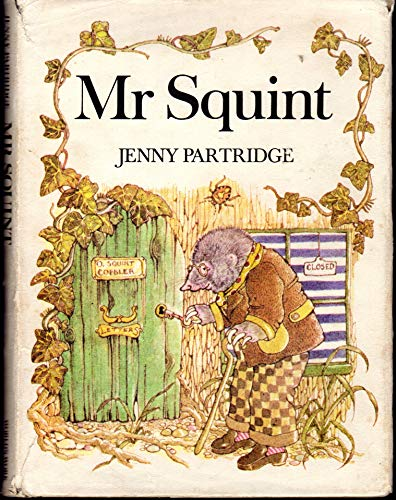 Mister Squint By Jenny Partridge
