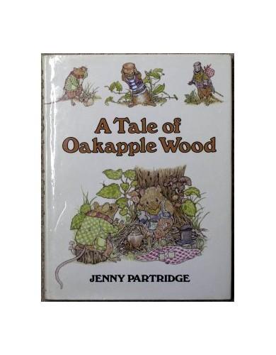 Tales of Oakapple Wood By Jenny Partridge