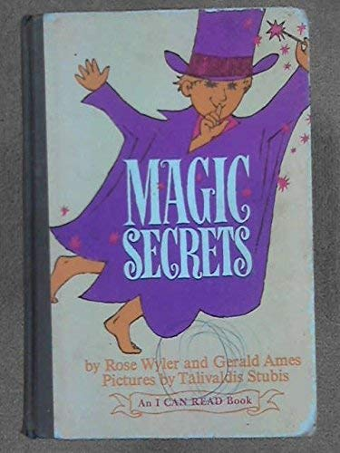 Magic Secrets (I Can Read) By Rose Wyler