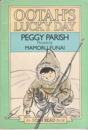 Ootah's Lucky Day By Peggy Parish