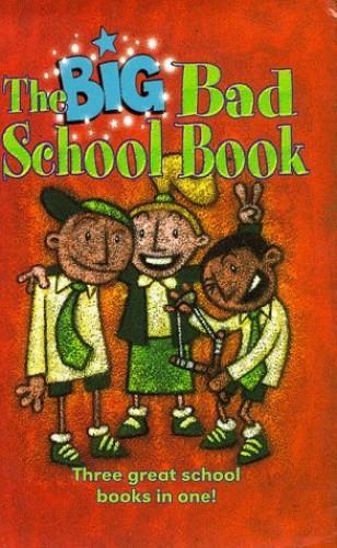 The Big Bad School Book By Kara May