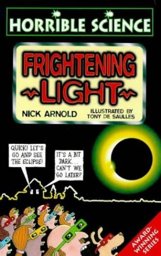 Frightening Light By Nick Arnold