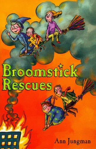Broomstick Rescues By Ann Jungman