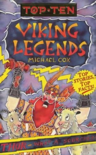 Top Ten Viking Legends By Michael Cox