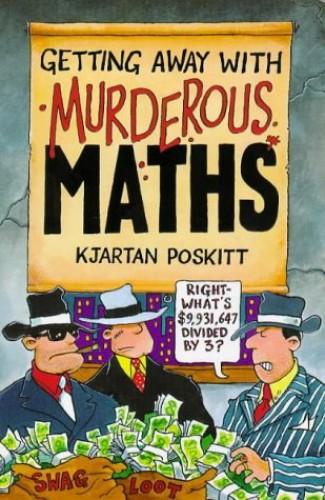 Murderous Maths By Kjartan Poskitt