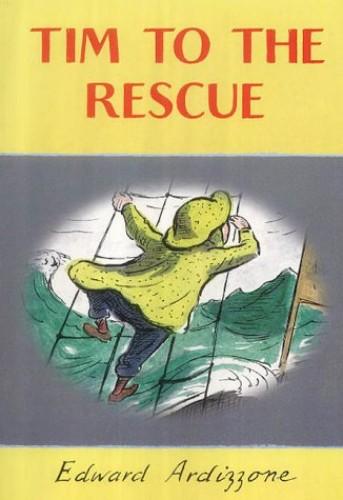 Tim to the Rescue By Edward Ardizzone