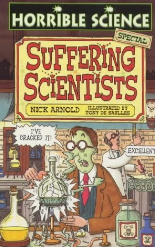 Suffering Scientists By Nick Arnold