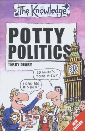 Potty Politics (Knowledge) By Terry Deary
