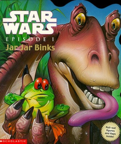 "Jar Jar Binks (Lift the Flap Book) (""Star Wars Episode One"" Activity Books)"