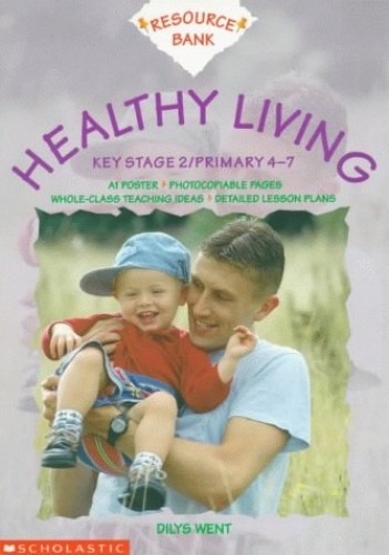 Healthy Living KS2 By Dilys Went