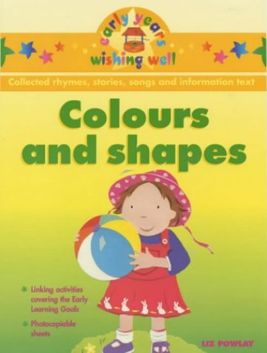 Colours and Shapes By Liz Powlay