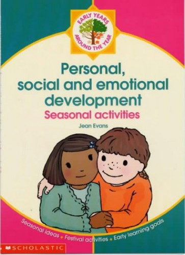 Personal, Social and Emotional Development By Jean Evans