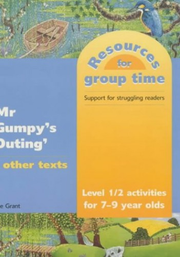 "National Curriculum Level 1-2 Activities Based on ""Mr Gumpy's Outing"" and Other Texts by Kate Grant"
