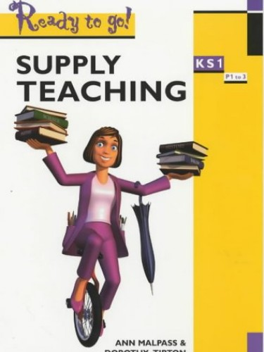 Supply Teaching Key Stage 1 By Ann Malpas