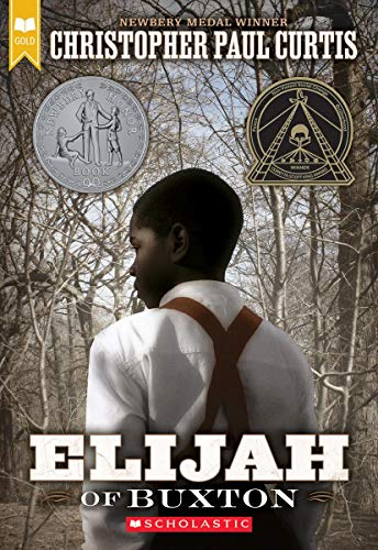 Elijah of Buxton (Scholastic Gold) By Christopher,Paul Curtis